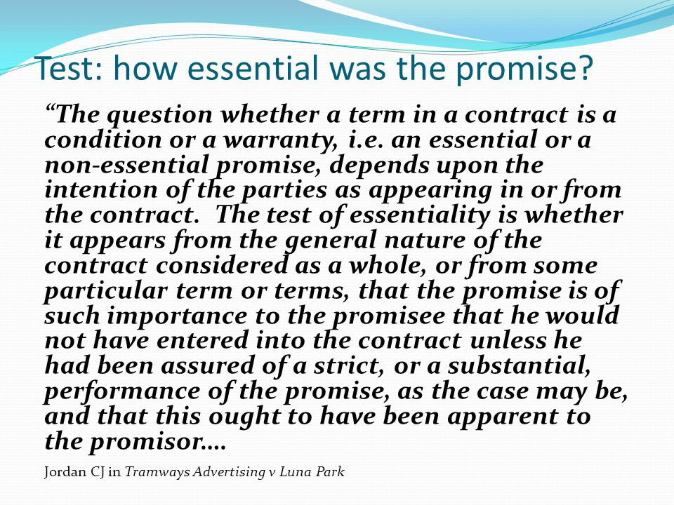 Test: how essential was the promise
