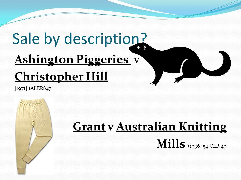 Sale by description Ashington Piggeries v Christopher Hill