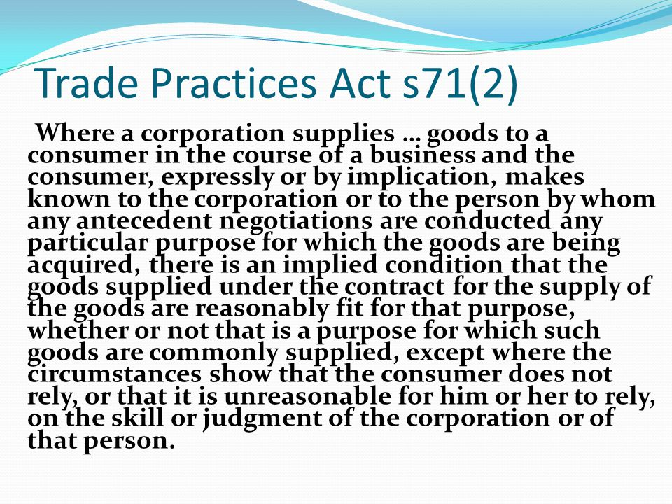 Trade Practices Act s71(2)