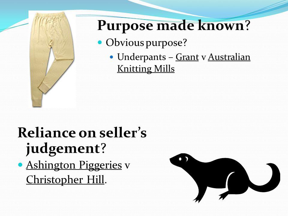 Reliance on seller's judgement