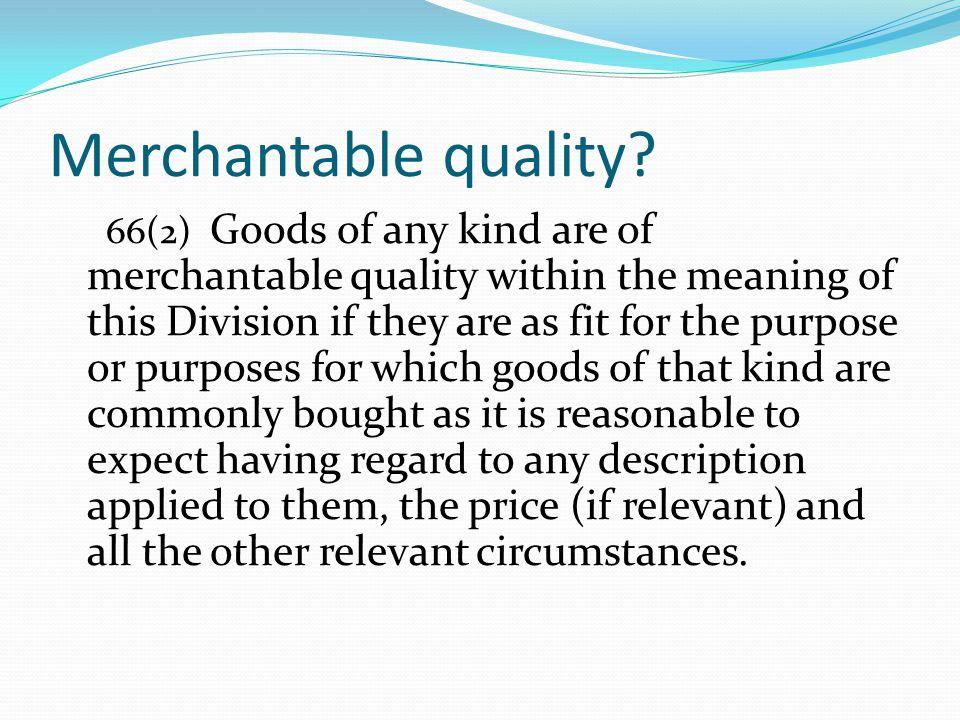 Merchantable quality