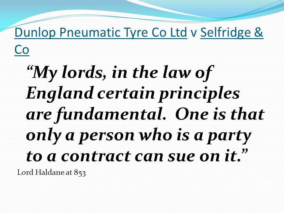 Dunlop Pneumatic Tyre Co Ltd v Selfridge & Co