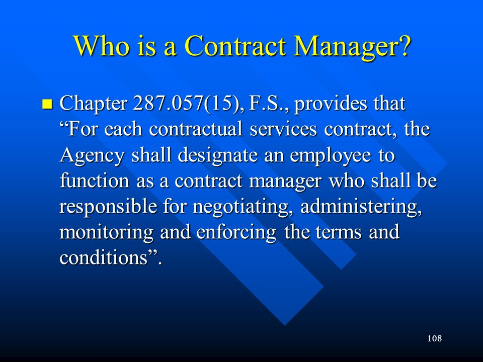 Who is a Contract Manager