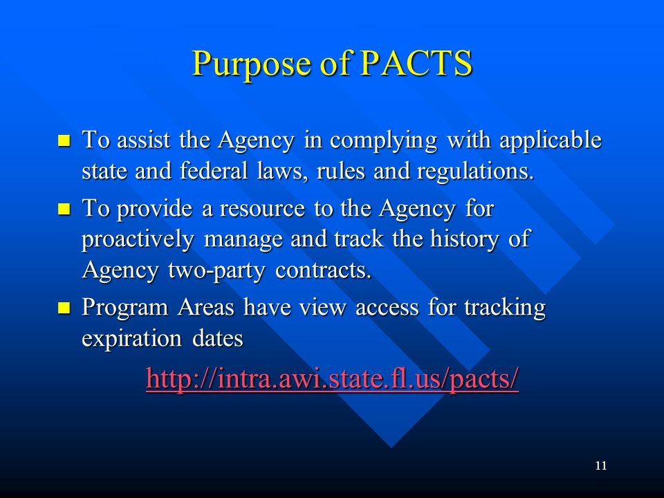 Purpose of PACTS http://intra.awi.state.fl.us/pacts/