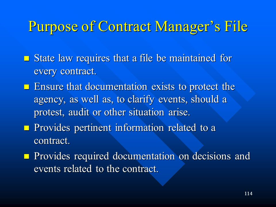 Purpose of Contract Manager's File