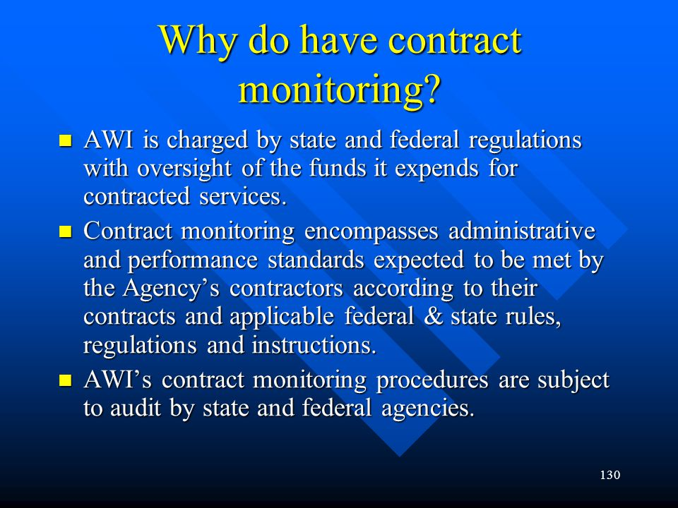 Why do have contract monitoring