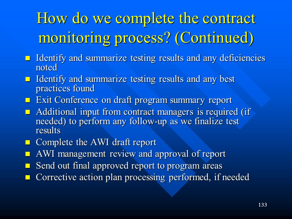 How do we complete the contract monitoring process (Continued)
