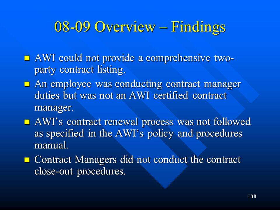 08-09 Overview – Findings AWI could not provide a comprehensive two-party contract listing.