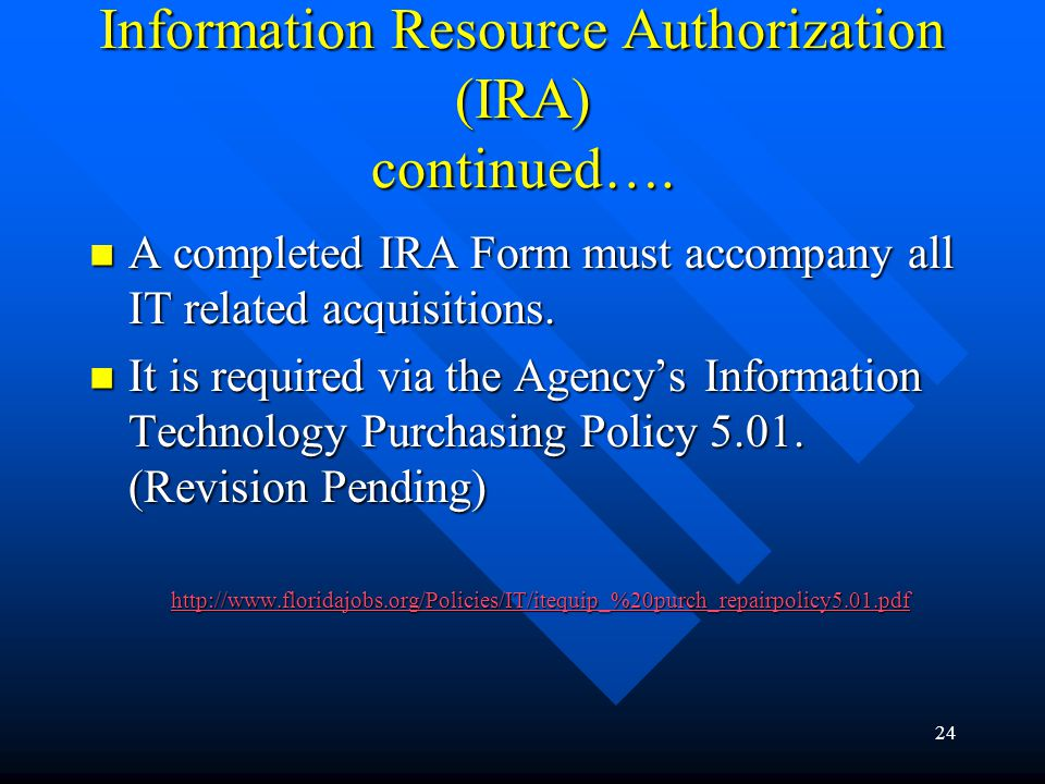 Information Resource Authorization (IRA) continued….