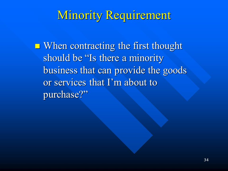 Minority Requirement