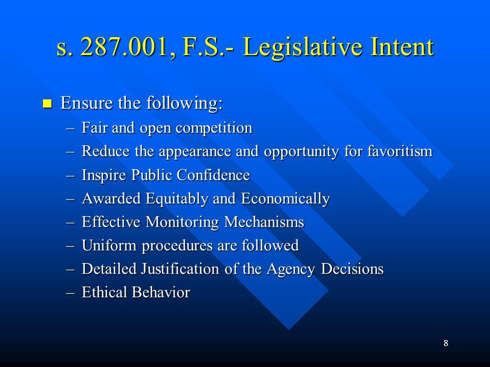 s. 287.001, F.S.- Legislative Intent