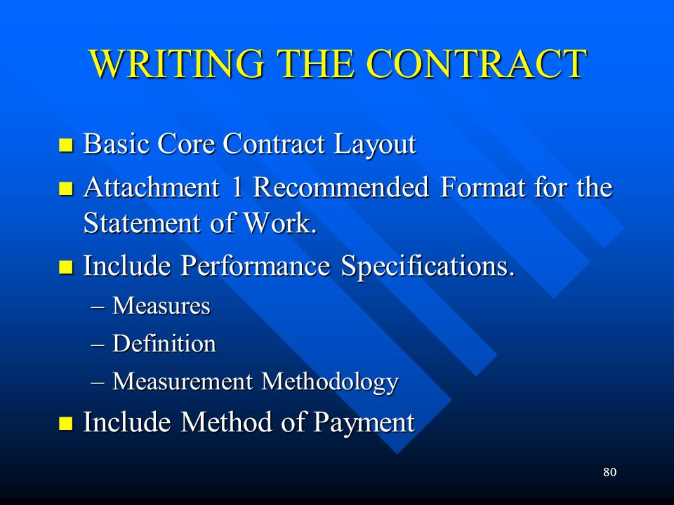 WRITING THE CONTRACT Basic Core Contract Layout