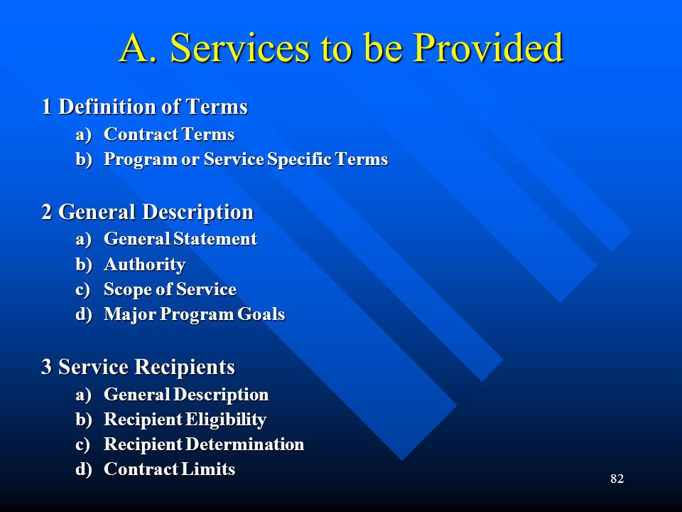 A. Services to be Provided