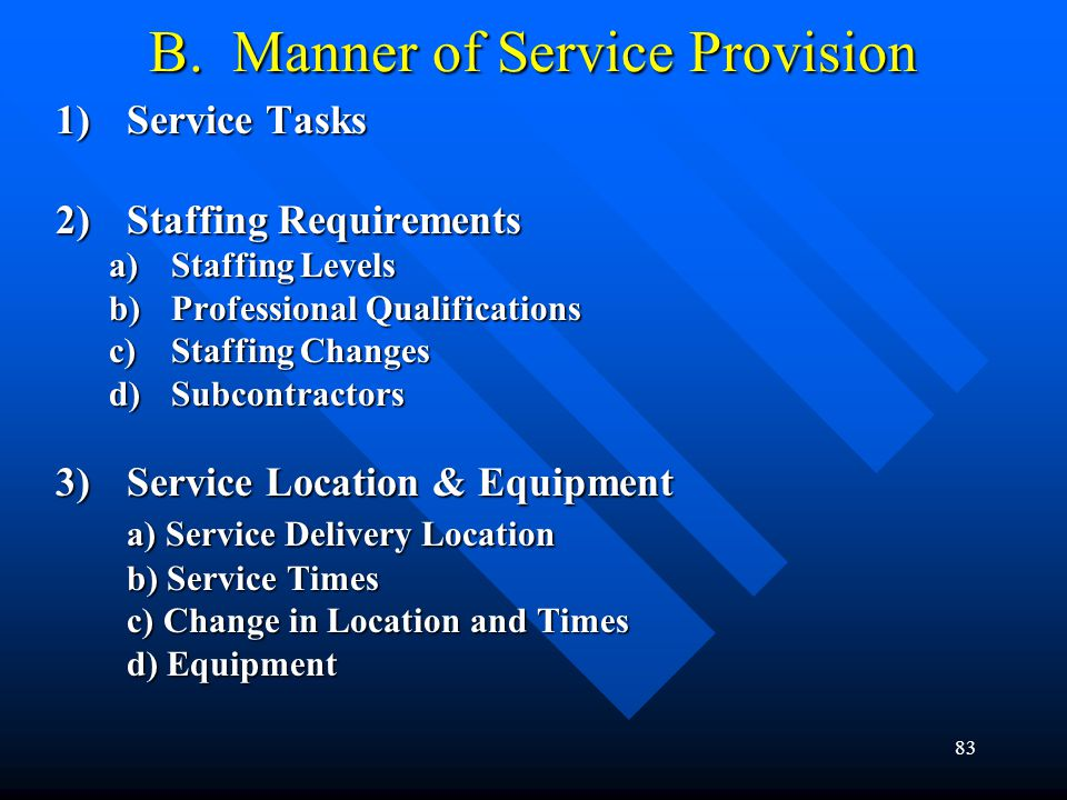 B. Manner of Service Provision