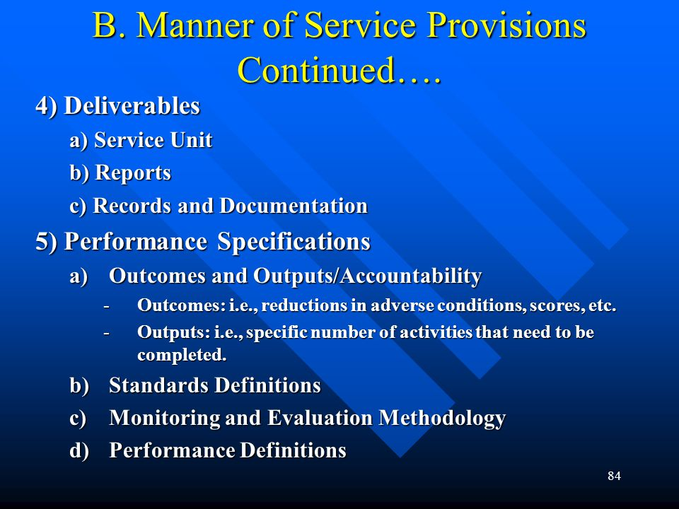 B. Manner of Service Provisions Continued….