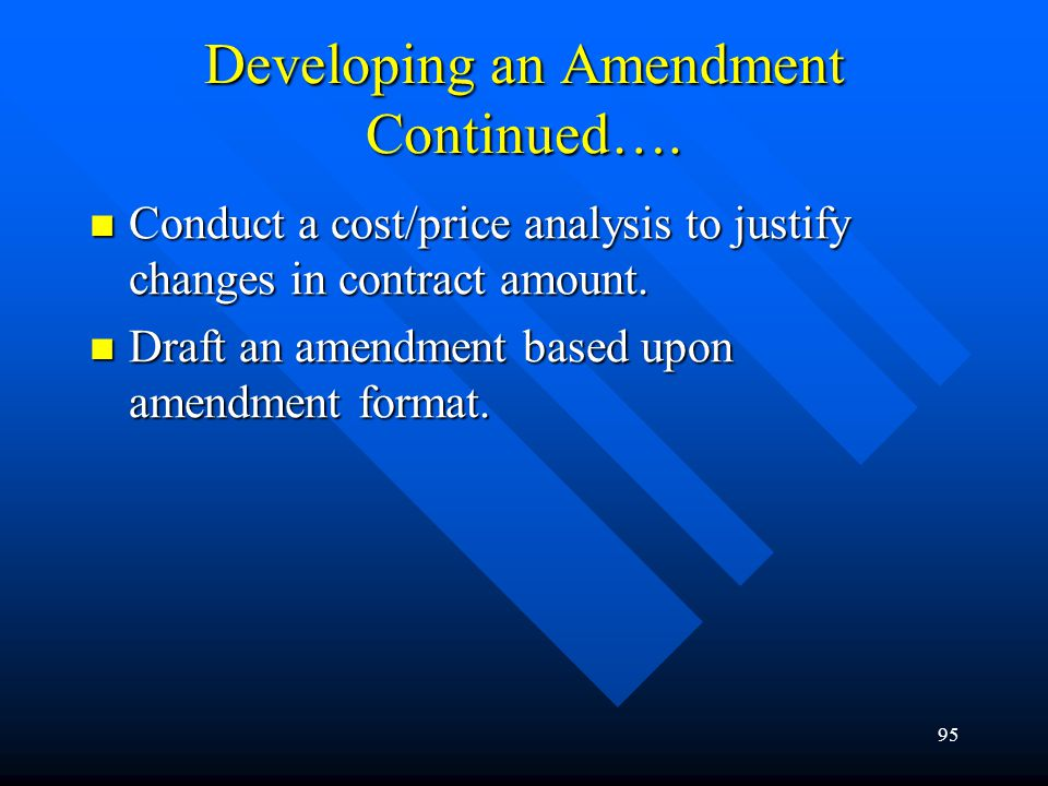 Developing an Amendment Continued….