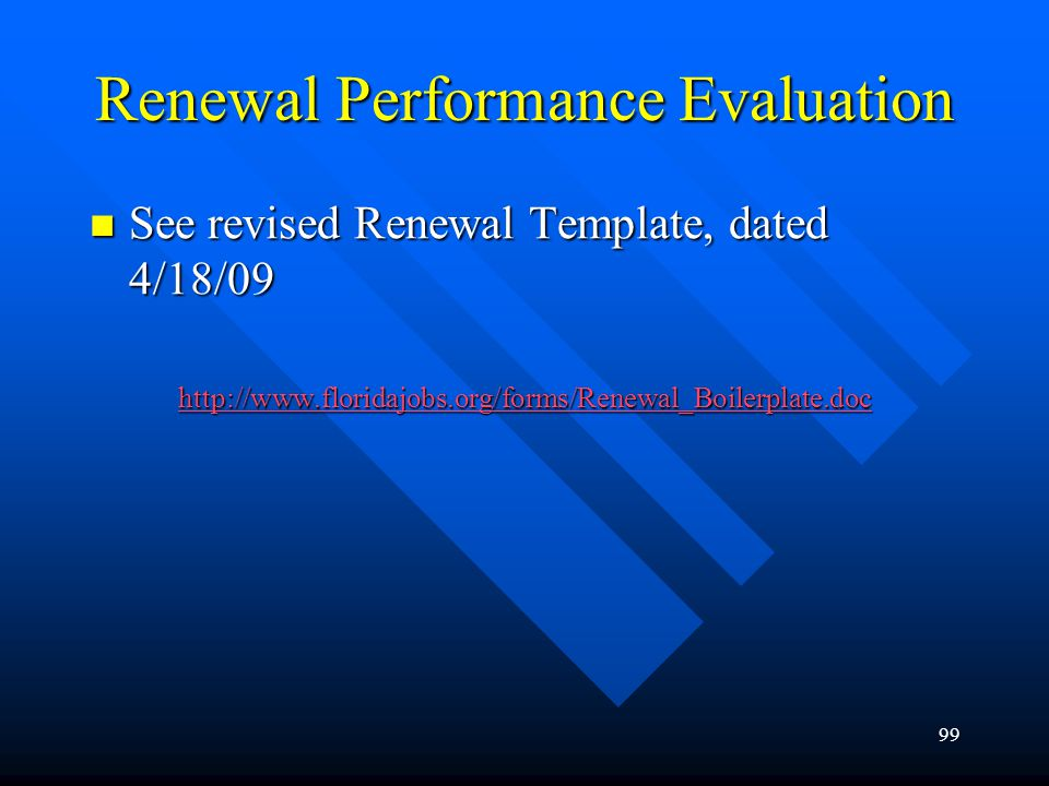 Renewal Performance Evaluation