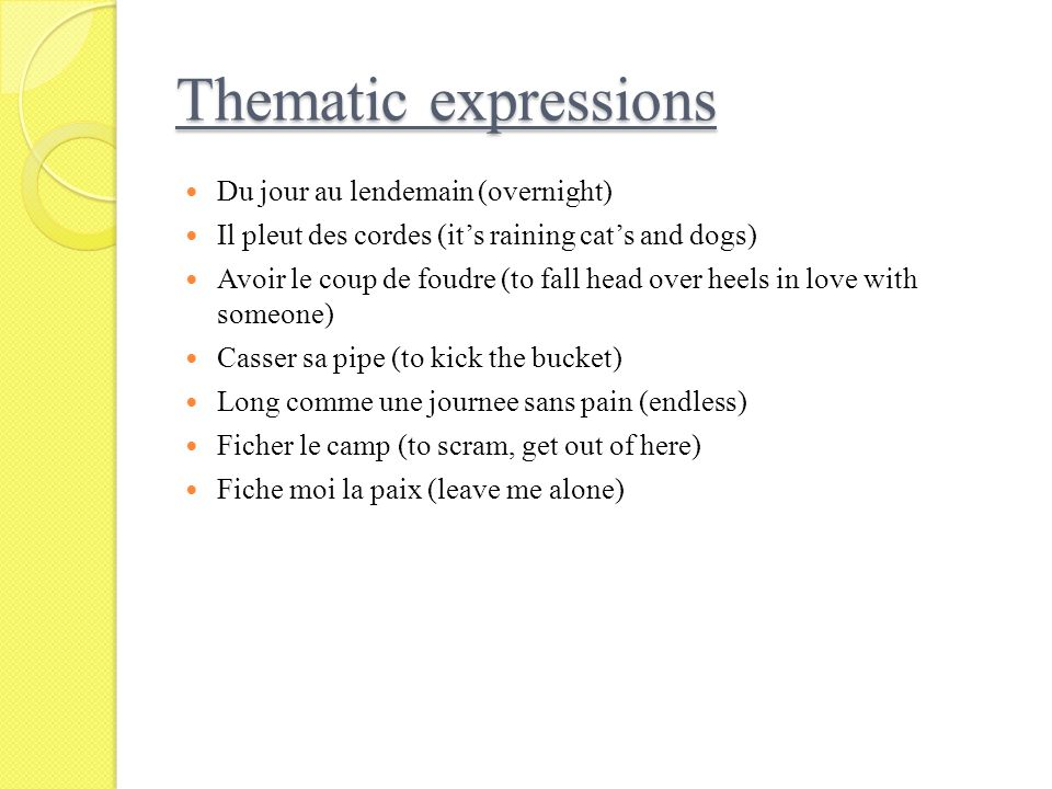 Thematic expressions Du jour au lendemain (overnight)