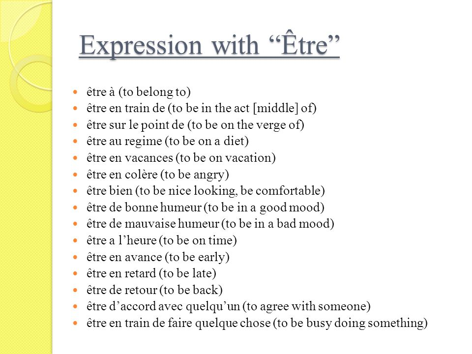 Expression with Être