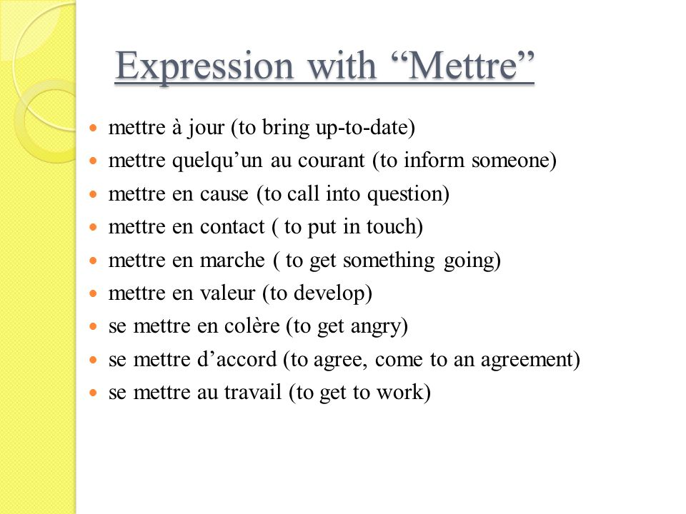 Expression with Mettre
