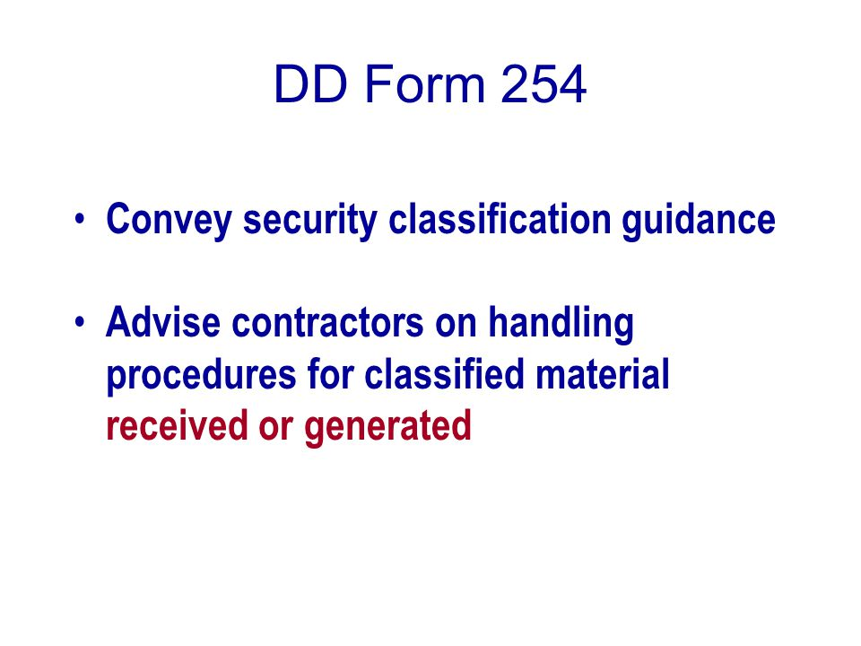 DD Form 254 Convey security classification guidance