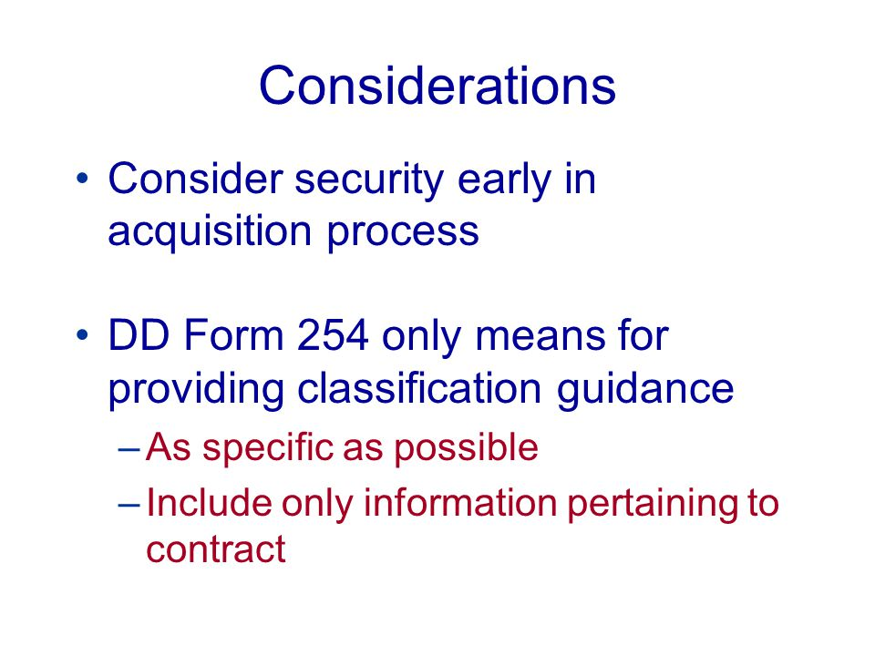 Considerations Consider security early in acquisition process