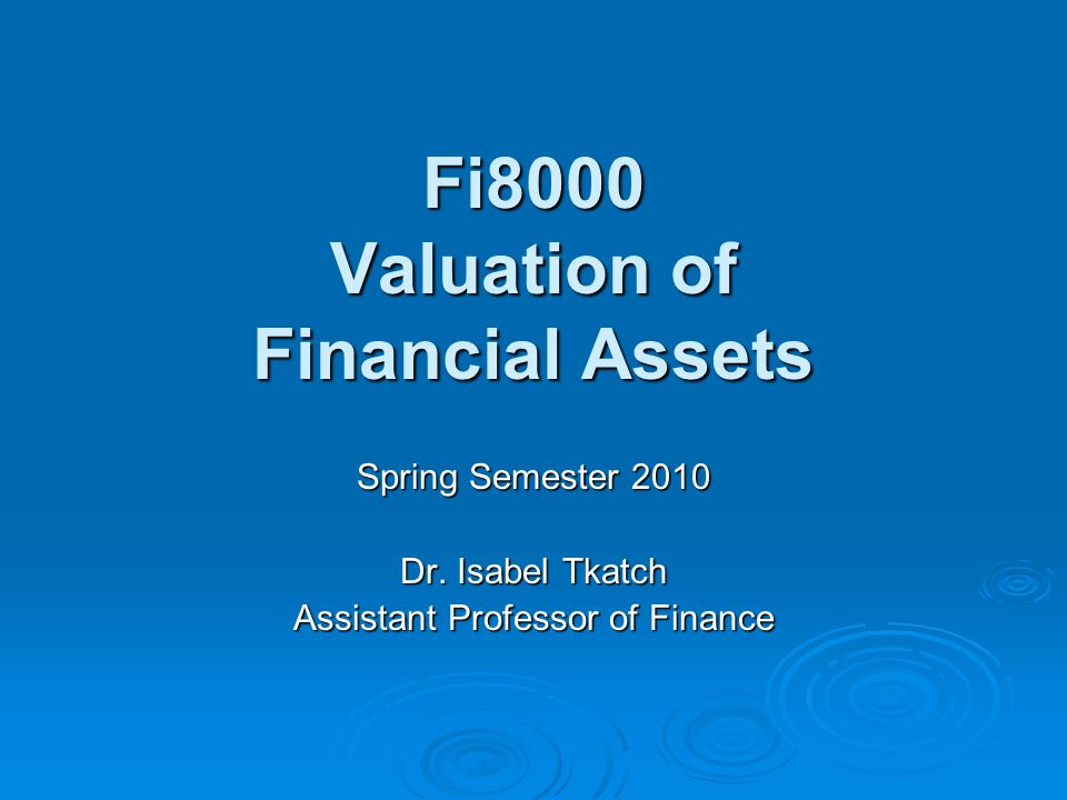 Fi8000 Valuation of Financial Assets