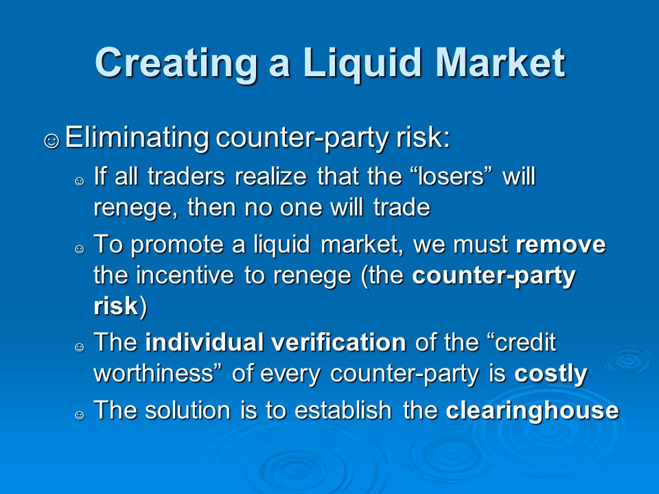 Creating a Liquid Market