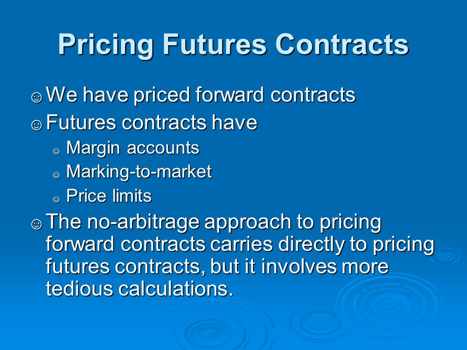 Pricing Futures Contracts