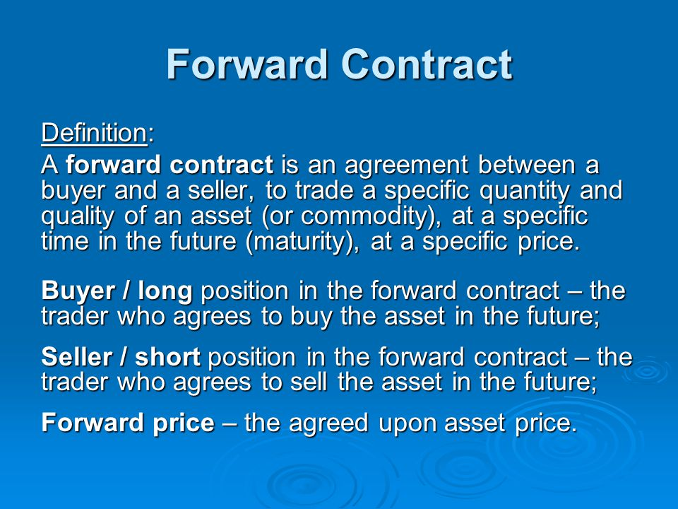Forward Contract Definition:
