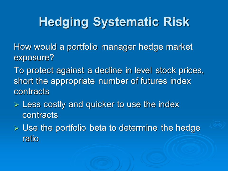 Hedging Systematic Risk