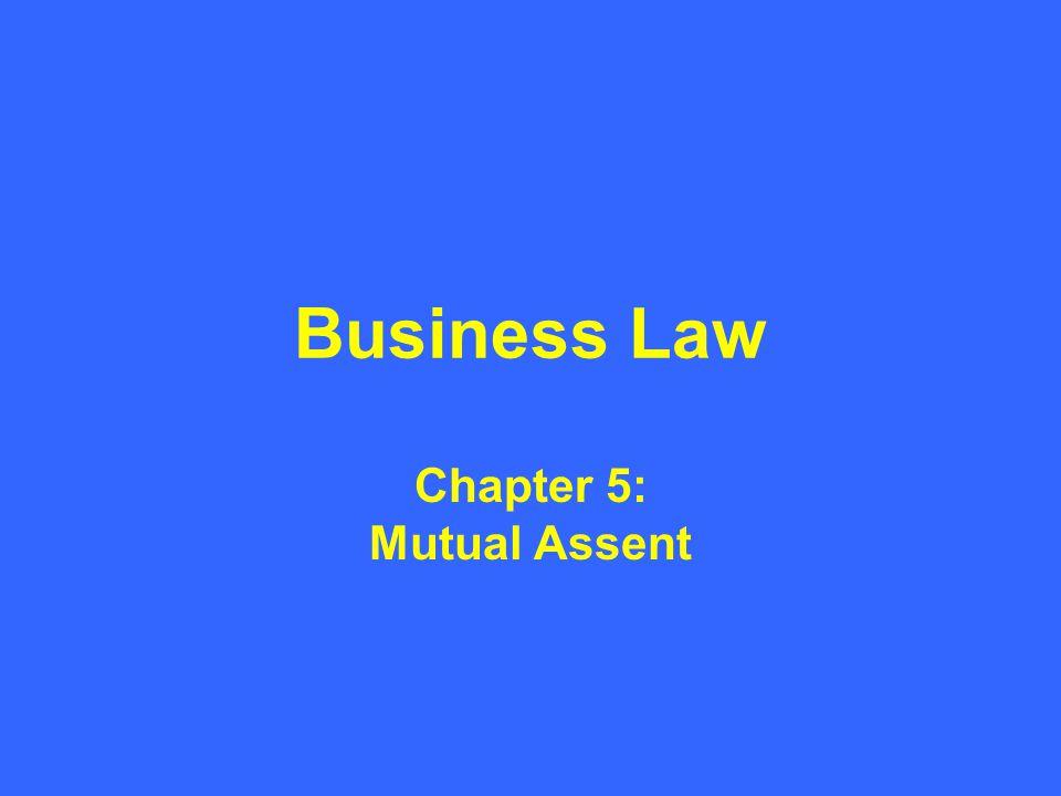 Chapter 5: Mutual Assent
