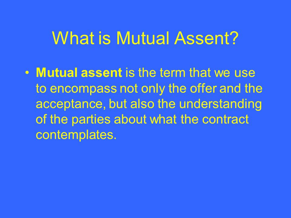 What is Mutual Assent