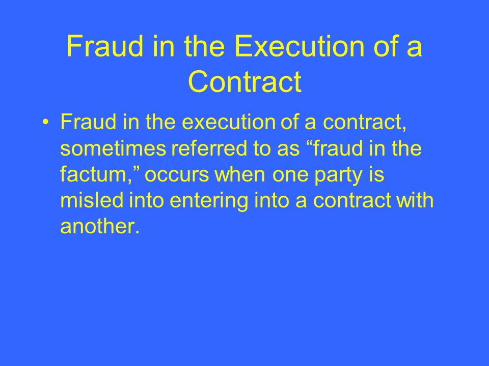 Fraud in the Execution of a Contract