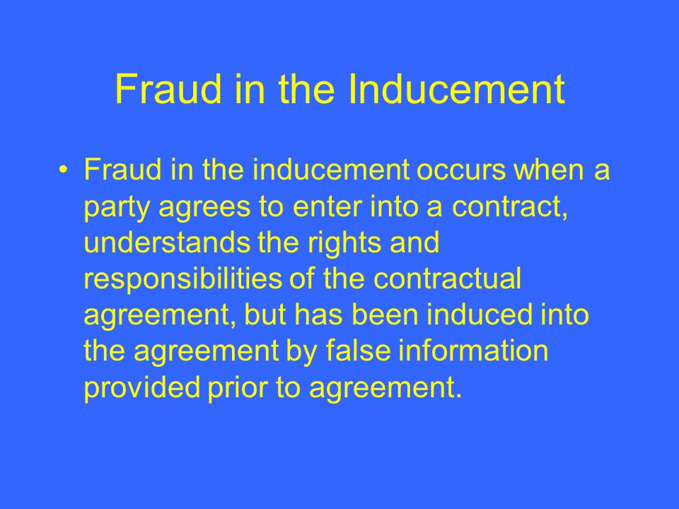 Fraud in the Inducement