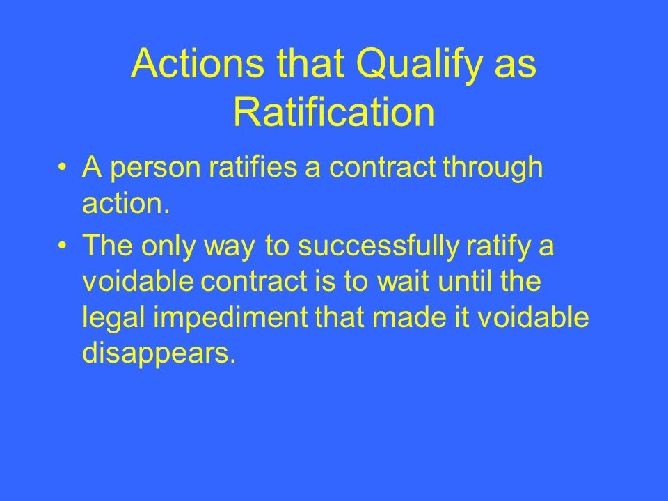 Actions that Qualify as Ratification