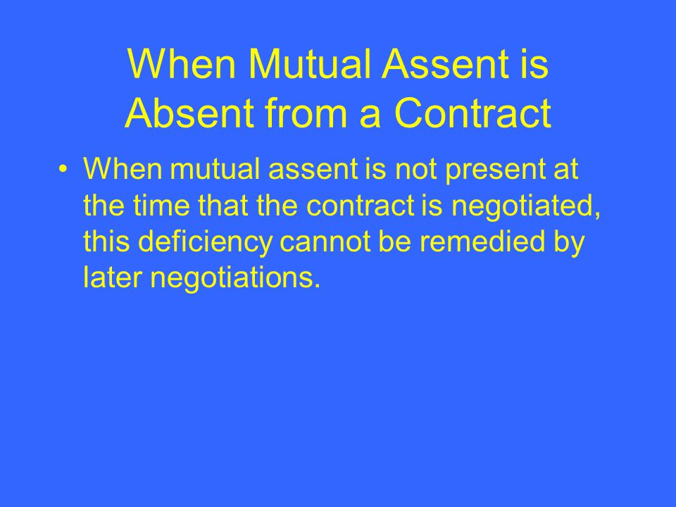 When Mutual Assent is Absent from a Contract