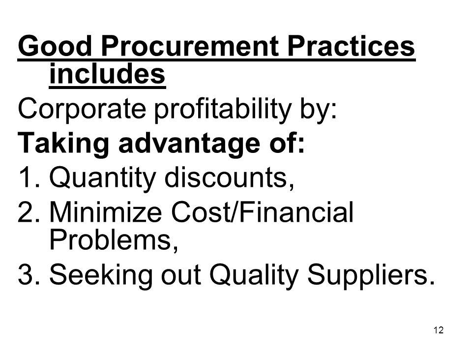 Good Procurement Practices includes