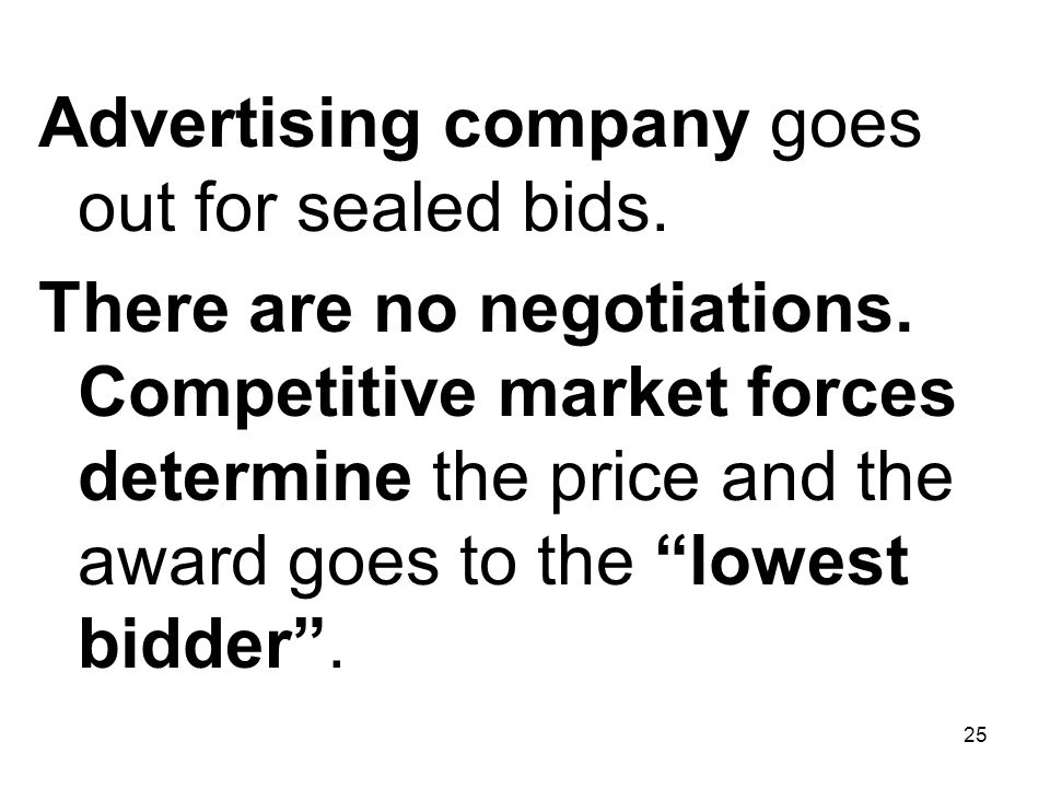 Advertising company goes out for sealed bids.