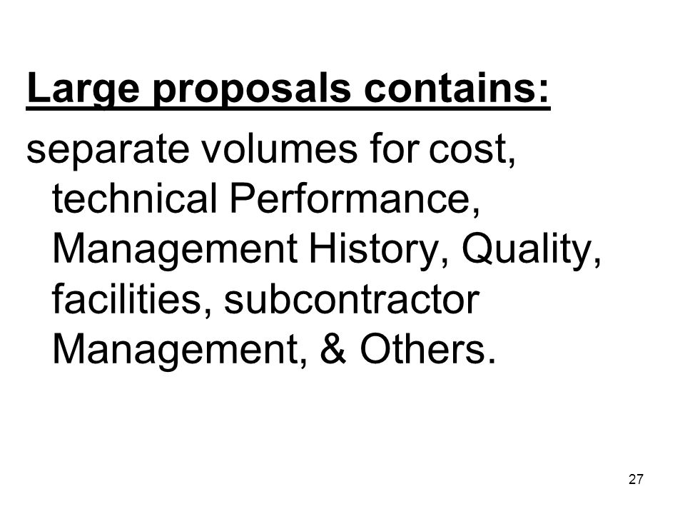 Large proposals contains:
