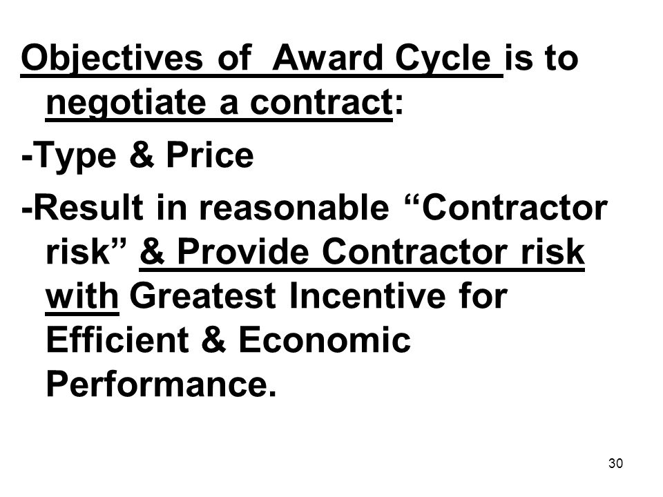 Objectives of Award Cycle is to negotiate a contract: