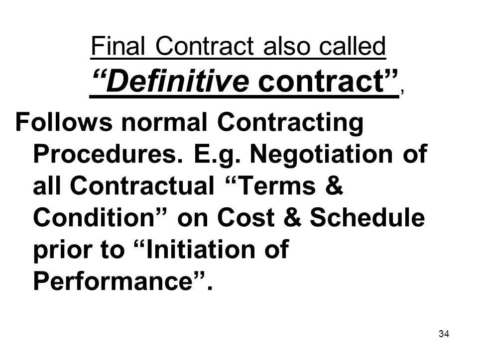 Final Contract also called Definitive contract ,