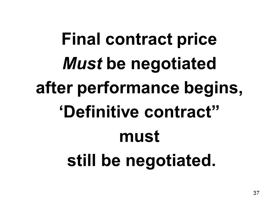 after performance begins, 'Definitive contract