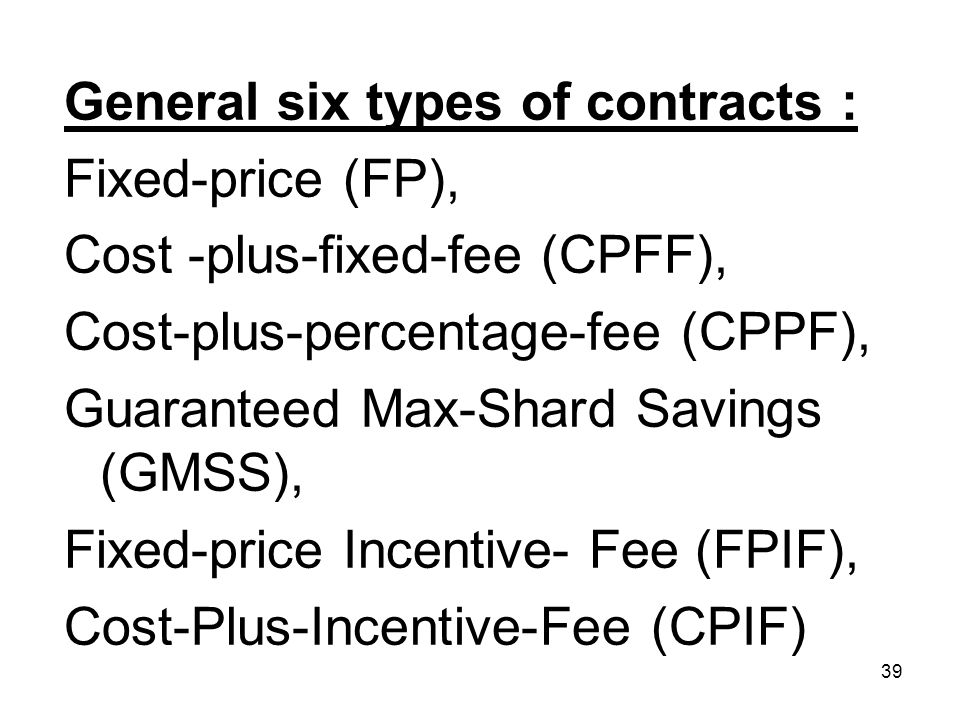 General six types of contracts :