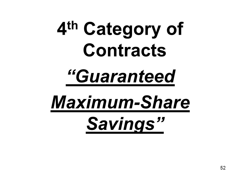 4th Category of Contracts Maximum-Share Savings
