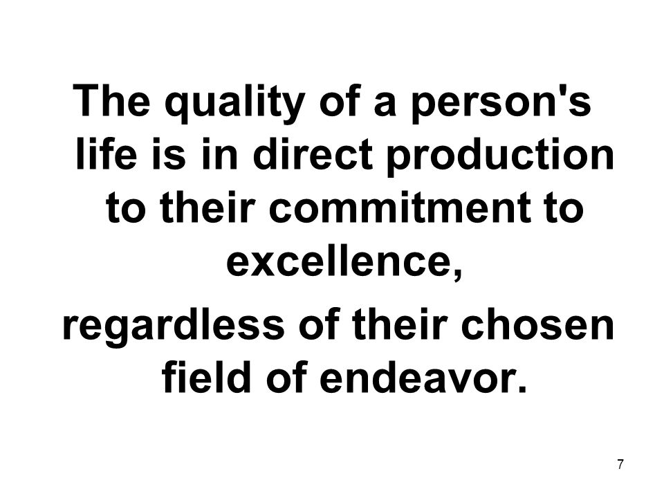 regardless of their chosen field of endeavor.