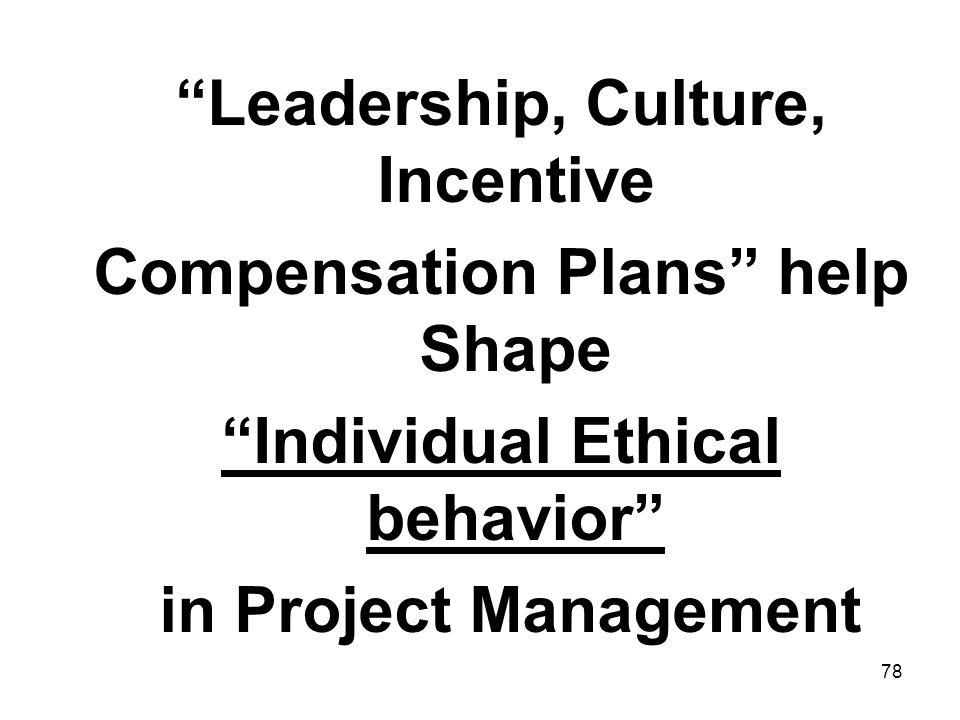 Leadership, Culture, Incentive Compensation Plans help Shape