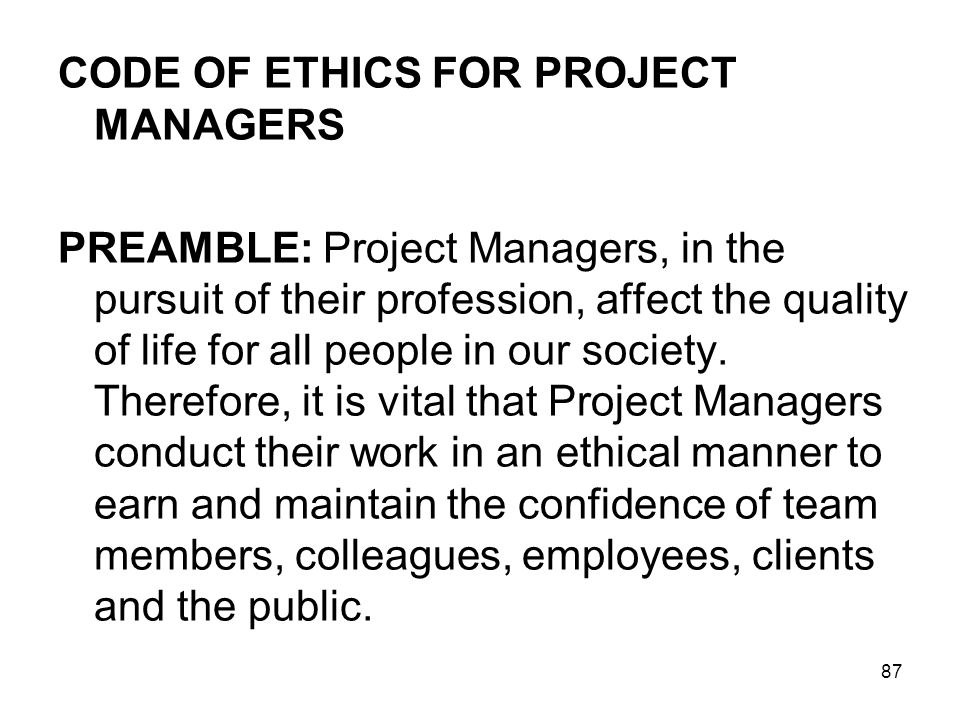 CODE OF ETHICS FOR PROJECT MANAGERS