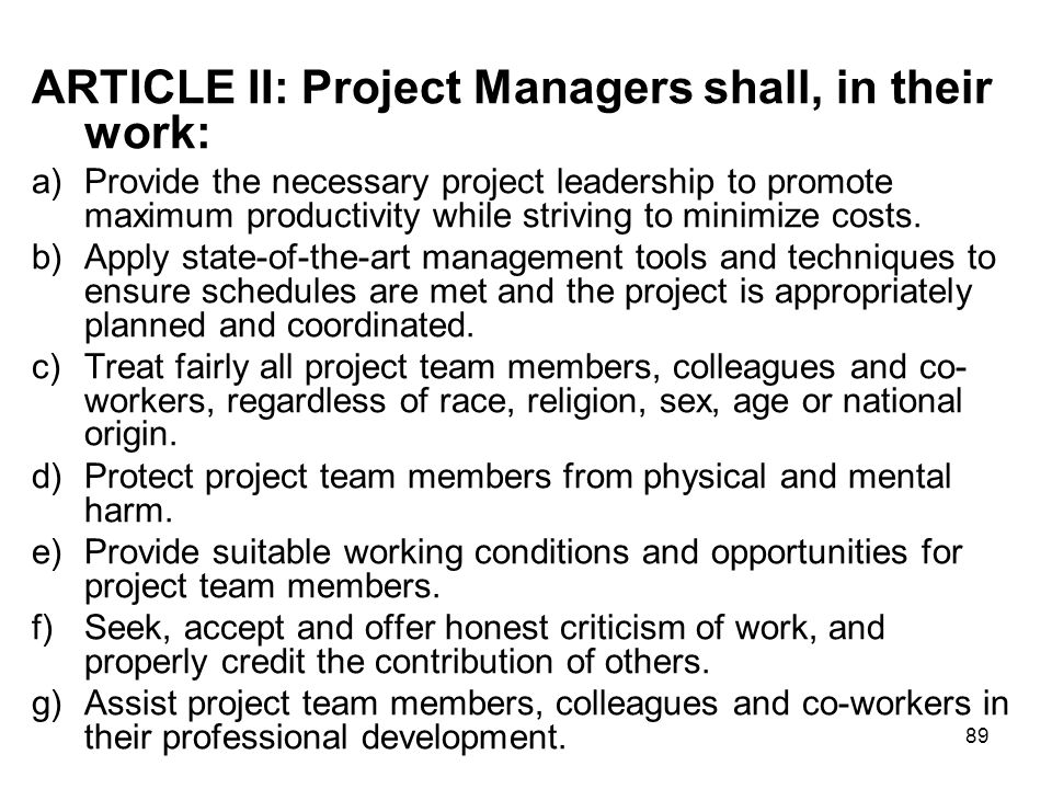 ARTICLE II: Project Managers shall, in their work: