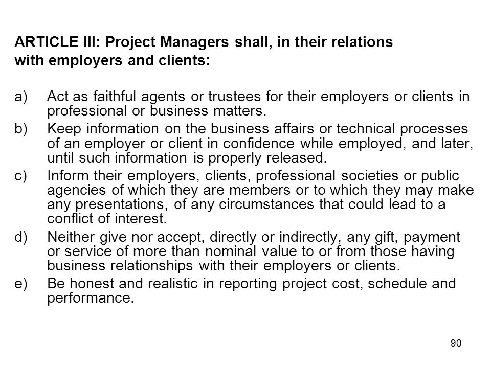 ARTICLE III: Project Managers shall, in their relations